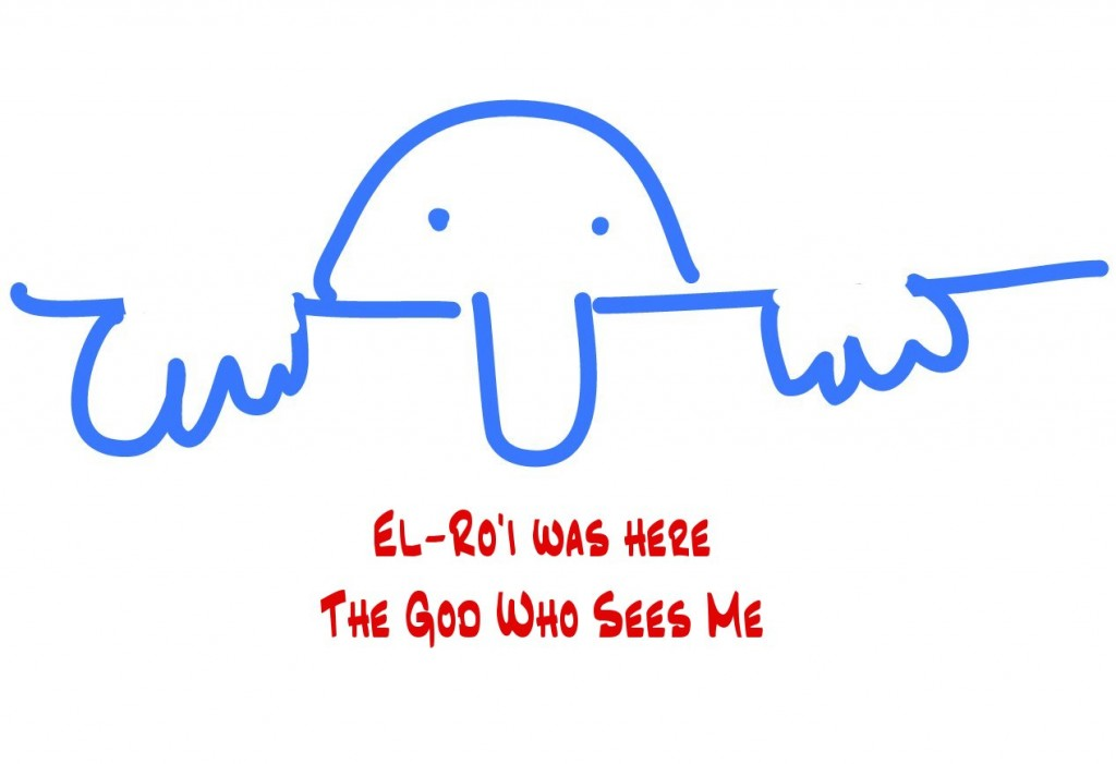 El-Ro'i Was Here